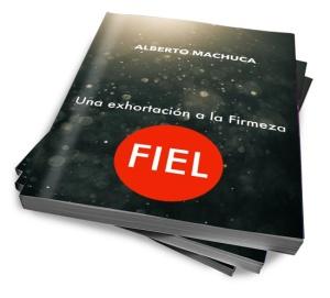 Libro Fiel Alberto Machuca