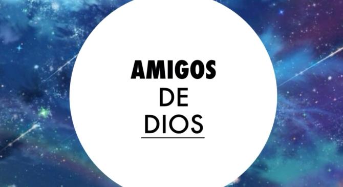 Serie devocional AMIGOS DEDIOS