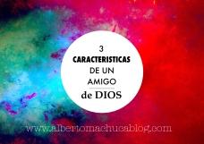 3 Características de un amigo de Dios