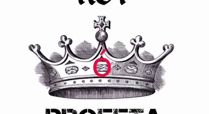 Rey ó Profeta