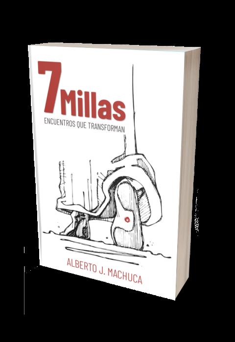7 Millas. Encuentros quetransforman